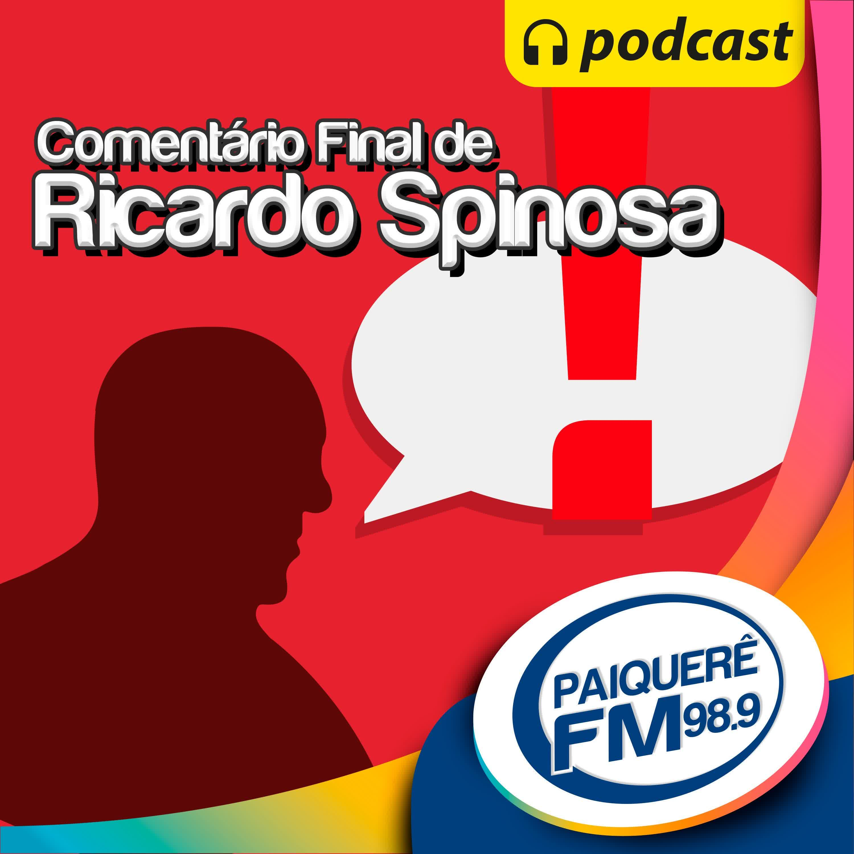 Comentário Final com Ricardo Spinosa