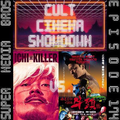 Cult Cinema Showdown 74: Ichi the Killer vs Gozu (Ep. 174)