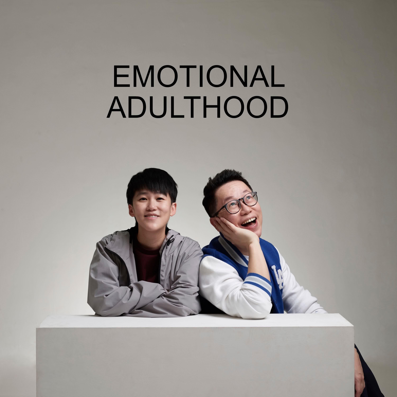 Ep #60 - Emotional Adulthood