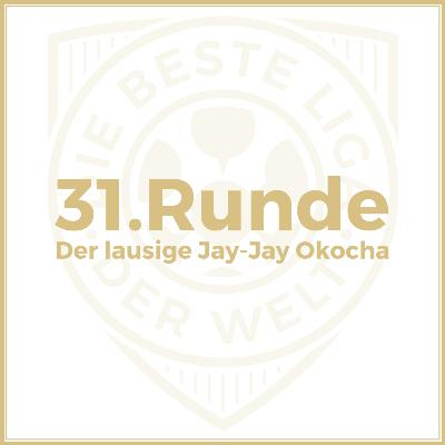 31. Runde // Der lausige Jay-Jay Okocha