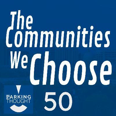 The Communities We Choose 🏙 | 50