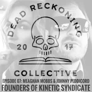 DRC07: Mobbs & Peddicord [Founders of Kinetic Syndicate]