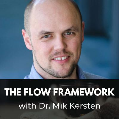 The Flow Framework with Dr. Mik Kersten