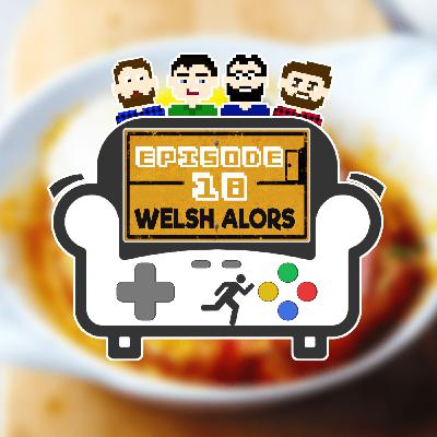 Episode 18 - Welsh Alors