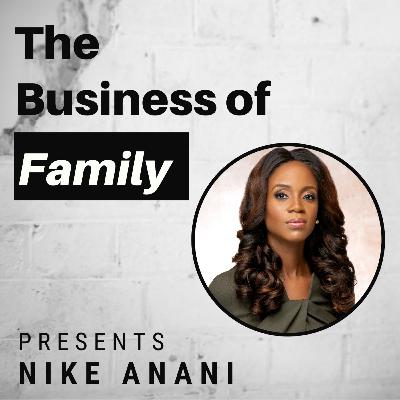 Nike Anani - Building a Generational Bridge in African Family Firms