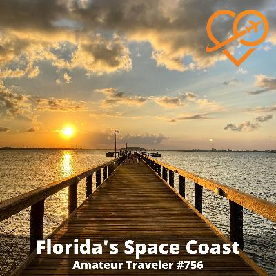 AT#756 - Travel to Florida's Space Coast