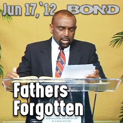 06/17/12 Father's Day – the Forgotten Holiday (Archive)
