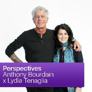 Perspectives: Anthony Bourdain x Lydia Tenaglia
