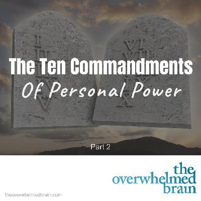 The Ten Commandments of Personal Power - Part 2
