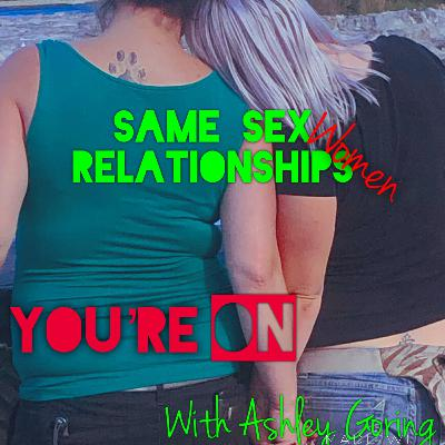 Same Sex Relationships (Women)