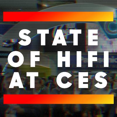 Back from CES 2020 - The Four Horsemen of HiFi