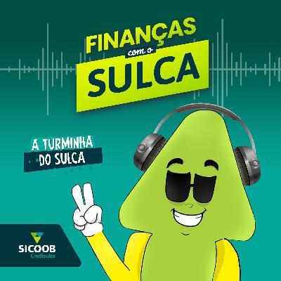 Finanças com o Sulca # 12 - VIAJAR SEM SAIR DE CASA