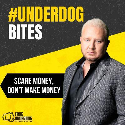 #UnderdogBites: Scared Money Don't Make Money with Jayson Waller