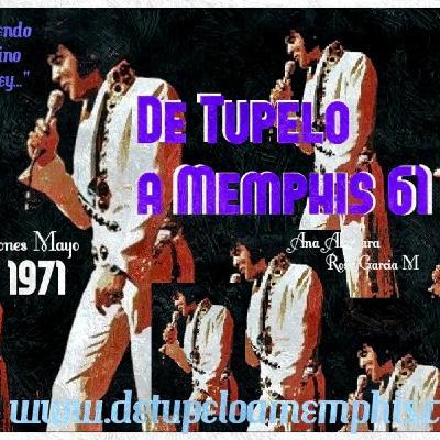 De Tupelo a Memphis 61 3 Sesiones Mayo 1971