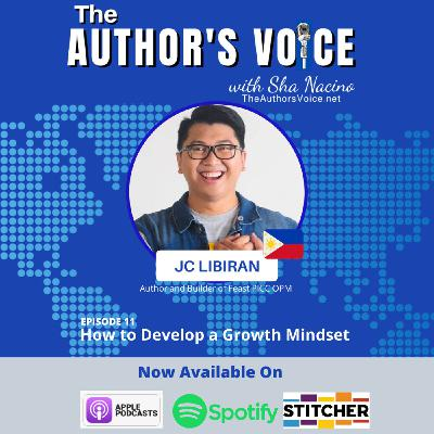 TAV 011 : How to Develop a Growth Mindset with JC Libiran