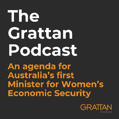 An Agenda For Australia's First Minister For Women's Economic Security