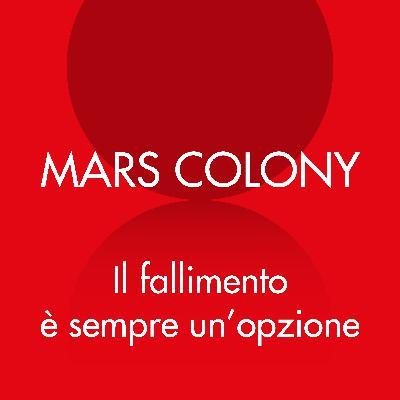 Mars Colony: Il fallimento è sempre un'opzione