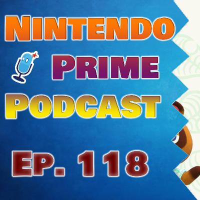 Nintendo Prime Podcast Ep. 118: All Aboard the Animal Cross Hype Train