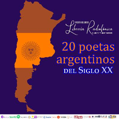 #260: 20 poetas argentinos del siglo XX