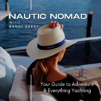 S1 E1 Nautic Nomad Yachting Podcast with Captain Daryn