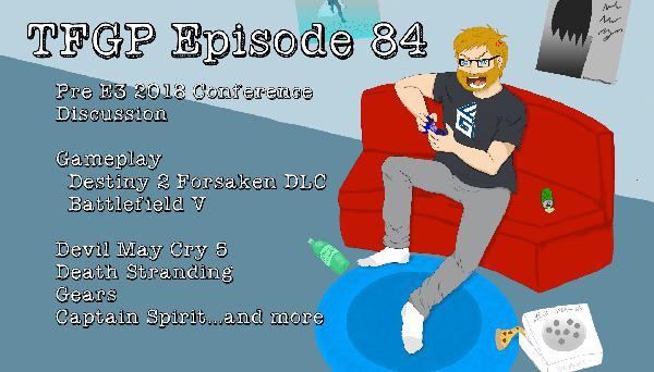 TFGP Episode 84