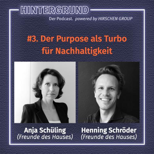 #3. Anja Schüling & Henning Schröder über Purpose als Turbo für Nachhaltigkeit