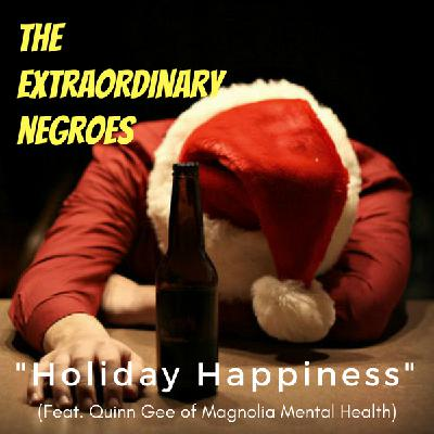 Holiday Happiness (Feat. Quinn Gee of Magnolia Mental Health)