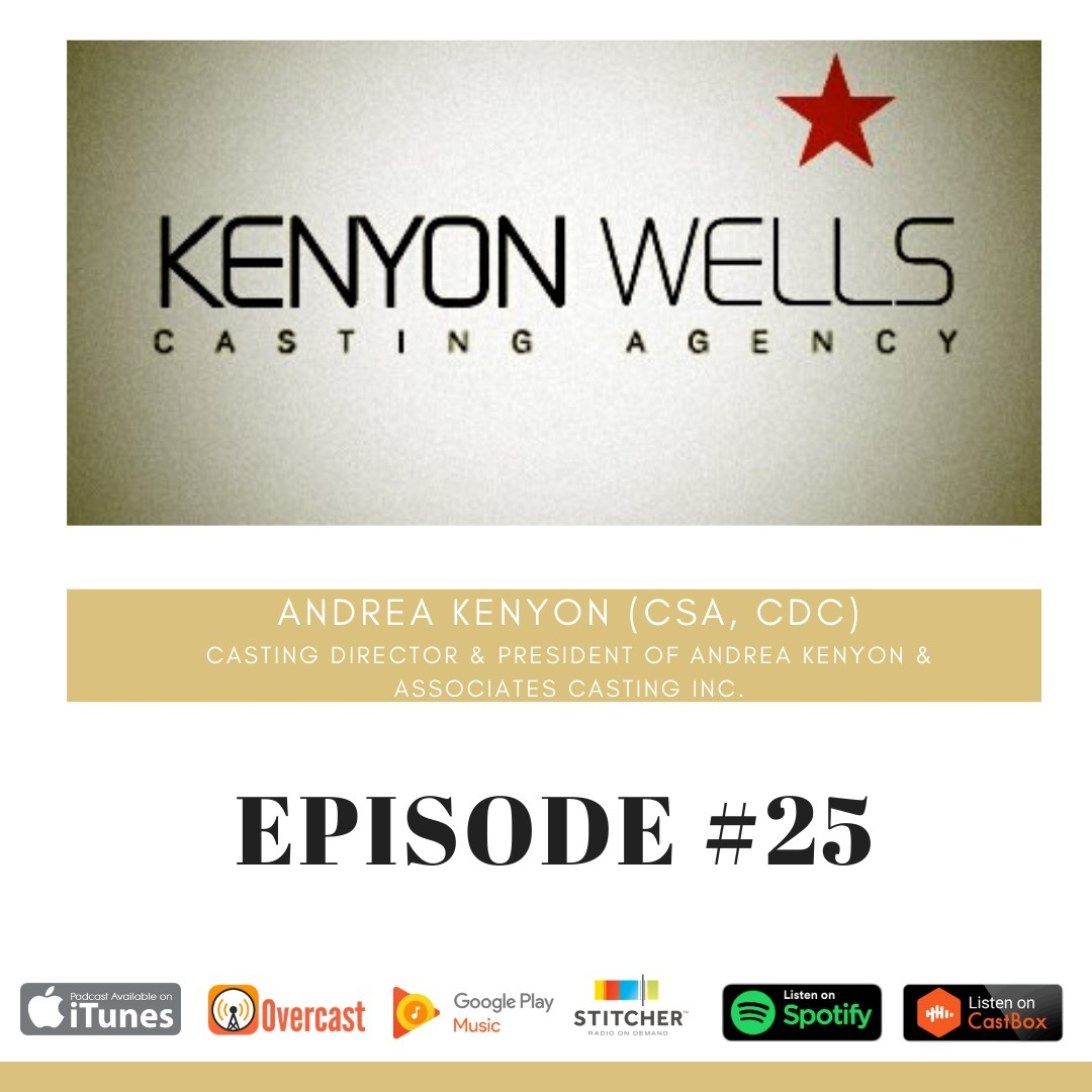 Episode 25 - Casting Director Andrea Kenyon