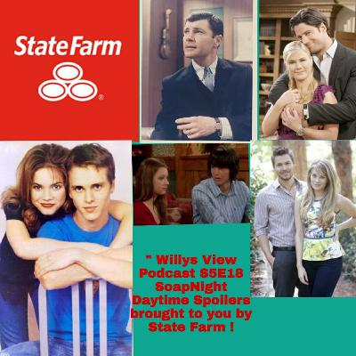 🚜 S5E18 #SoapNight / Daytime Spoilers / Brought to you by State Farm