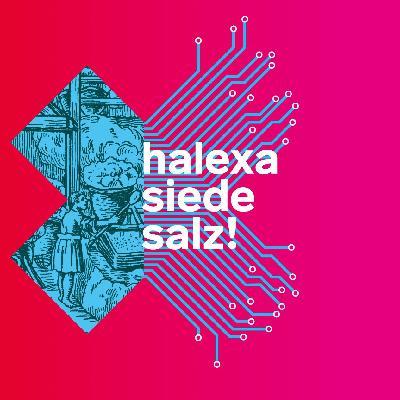 Folge 6 - Halexa, siede Salz!