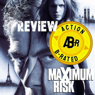 Action B-Rated Review - Maximum Risk (1996) *SPOILERS*