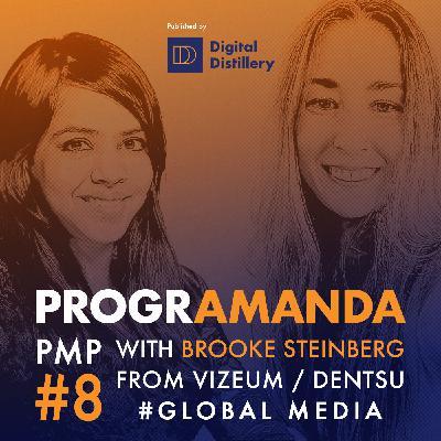 PMP #8 w/ Brooke Steinberg from Denstu - #GlobalMedia (ENG)