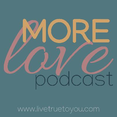 More Love Podcast Trailer