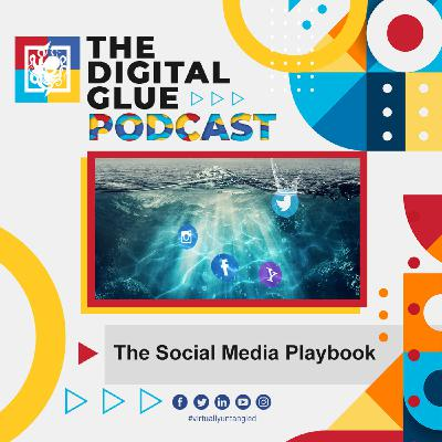 EP: 7 - The Social Media Playbook