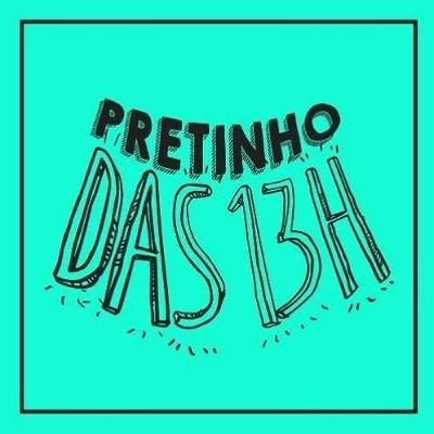 Pretinho 20/11/2020 13h ⭐Rodaika ⭐Lelê