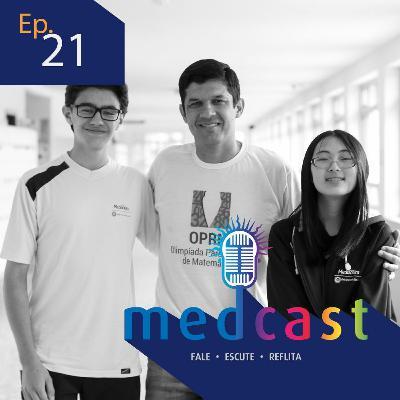 MedCast #21 - Medianeira na Olimpíada Brasileira de Matemática