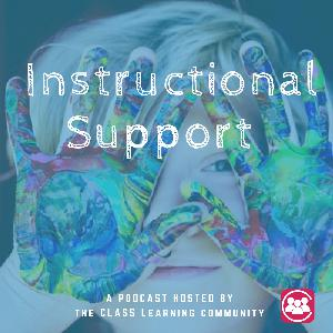 Instructional Support- A deeper look