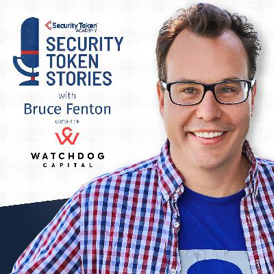 """Bruce Fenton - Watchdog Capital (Episode #19 - """"COVID and Security Tokens"""")"""