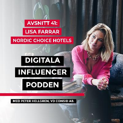 41. Lisa Farrar, CDO på Nordic Choice Hotels – framtidens digitala hotellupplevelse
