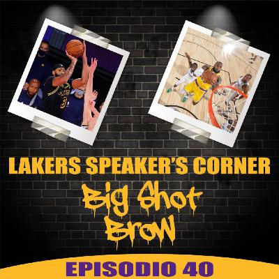 Lakers Speaker's Corner E40 - Big Shot Brow