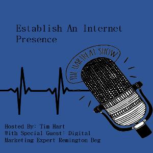 Ep #28 Internet Marketing For Realtors: Establish An Internet Presence