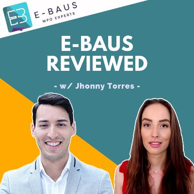#32 - E-BAUS Review w/ Jhonny Luis Amarilla Torres   Full Service Amazon Agency