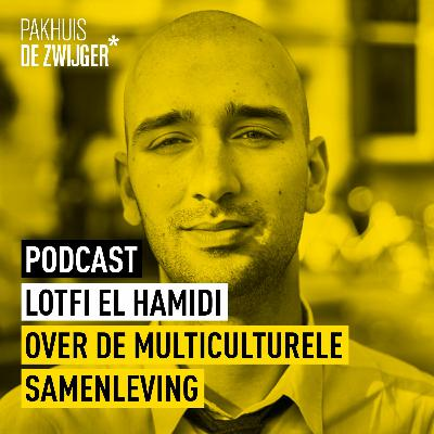 Lotfi El Hamidi over de multiculturele samenleving