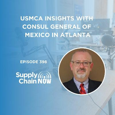 """USMCA Insights with Consul General of Mexico in Atlanta"""