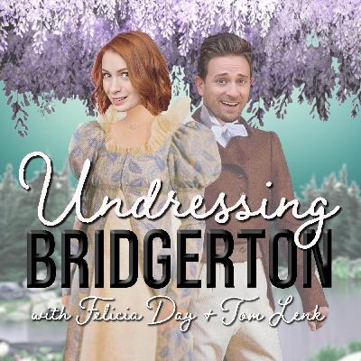 Show Announcement: Undressing Bridgerton