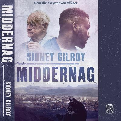 Sidney Gilroy gesels oor Middernag en lees voor