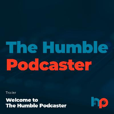 The Humble Podcaster