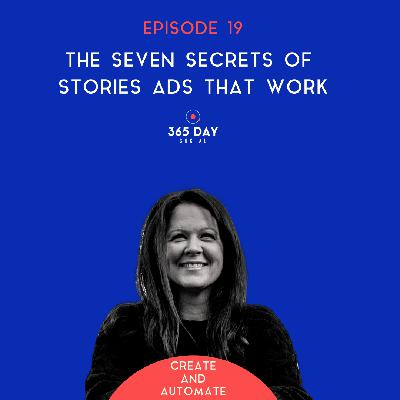 The Seven Secrets of Stories Ads That Work | 19