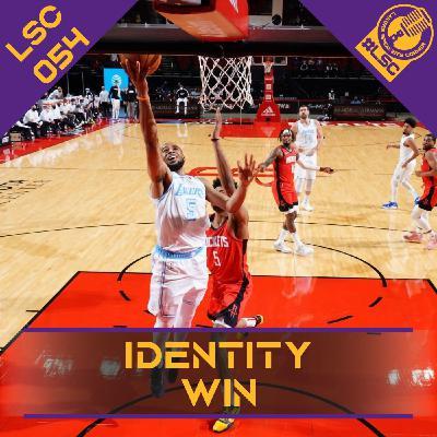 LSC 054 - Identity Win