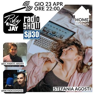RikyJay Radio Show - #27 - Home Edition - Ospite Stefania Agosti